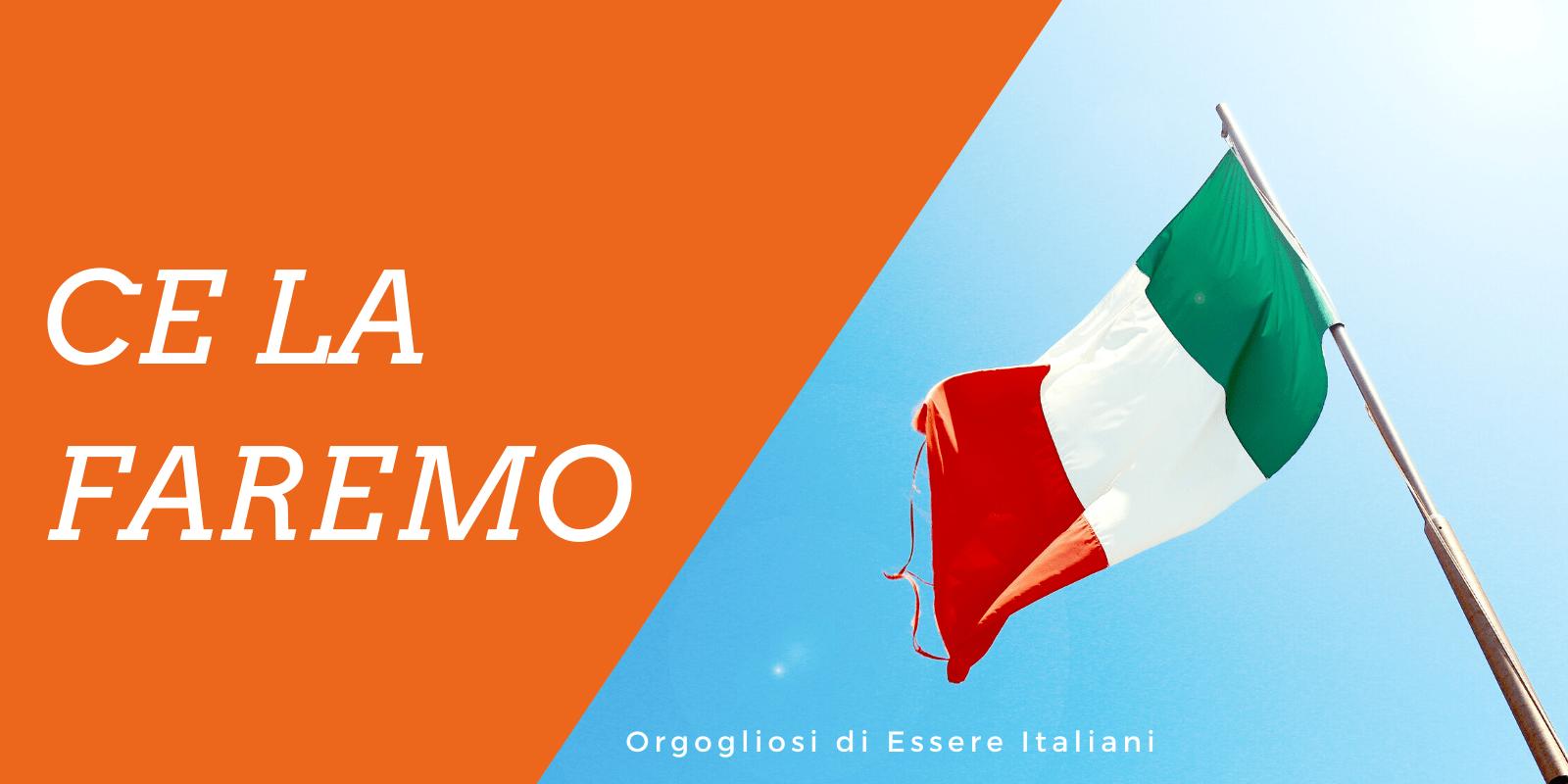 Insieme Ce La Faremo, Perché Siamo Orgogliosi Di Essere Italiani