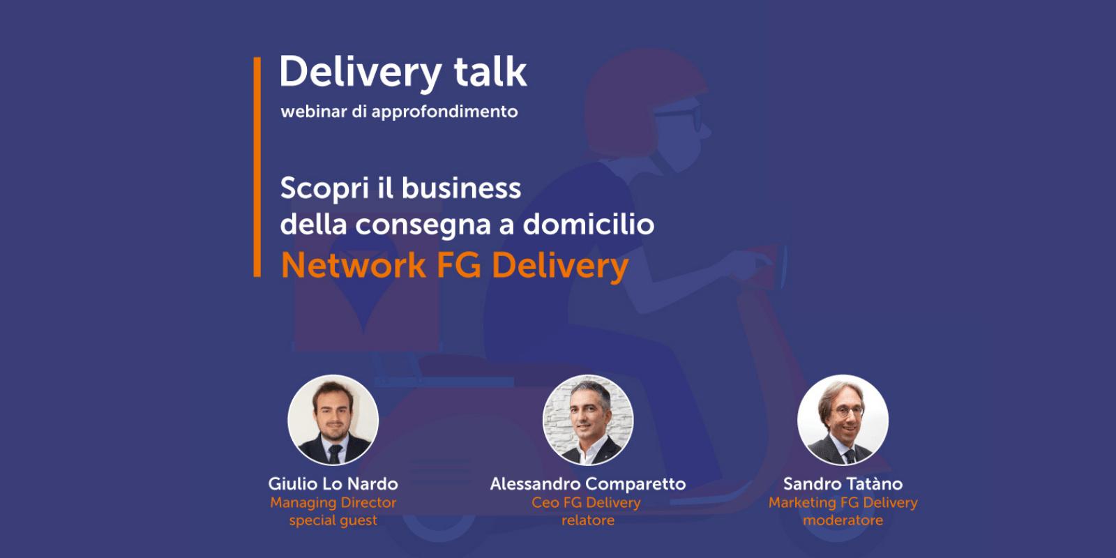 Delivery Talk Dedicato Al Network FG Delivery